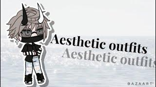 •aesthetic outfits•|Gacha Life|