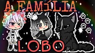 ღ• A Família LOBO •ღ  •Mine Filme• (#1)