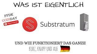 FFDK COIN - Was ist SUBSTRATUM ? 50 SUB GEWINNSPIEL ! Kommt das WEB 3.0 ?!