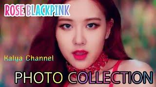 ROSE BLACKPINK PHOTO COLLECTION!! ????????????