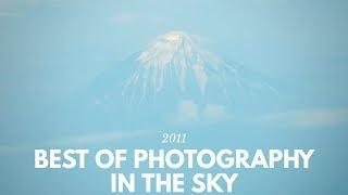 My Best Photo Collection from the Sky to Earth and Sky in 2011 مجموعه عکسم از آسمان