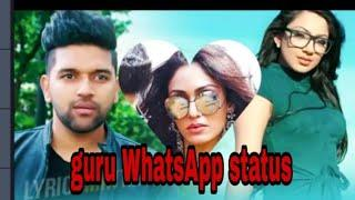 Guru randhwa new WhatsApp status video. Photo collection. Love and lover.
