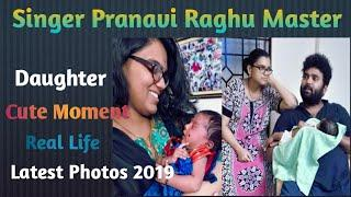 Singer Pranavi Raghu Master With Daughter Real Life Latest Photos 2019