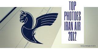 Top Photo Collection from Iran Air 2012 بهترین مجموعه عکس از هواپیمایی ایران ایر