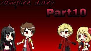 Vampire diary part10 || gacha studio indonesia || ~Naura Arumdapta~
