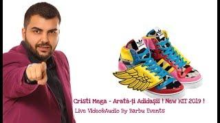 Cristi Mega - Arata-ti adidasii 2019 @Dream Events By Barbu Events