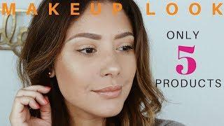 ONLY 5 PRODUCTS MAKEUP LOOK