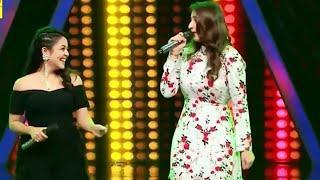 Dilbar Dilbar Neha Kakkar and Dhvani Bhanushali in Indian idol
