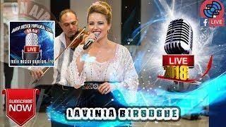 LAVINIA BIRSOGHE -  LIVE 2018  COLAJ MUZICA DE PETRECERE HORA SI SARBA
