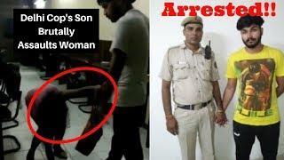 Delhi Cop's Son Brutally Assaults Woman, Arrested |  Boy beating a girl in Delhi