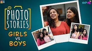 Photo Story Girls vs Boys Ft. Sejal || Mahathalli
