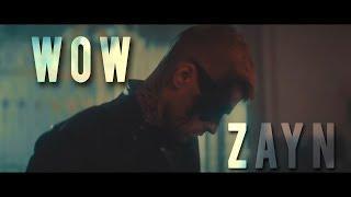 Zayn - Wow (Stream Sour Diesel)