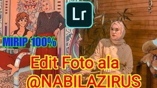 TUTORIAL EDIT FOTO ALA NABILAZIRUS 2019