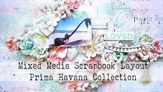 Mixed Media Scrapbooking Layout Tutorial | Prima Marketing Havana Collection