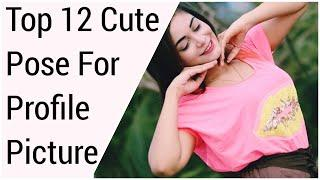 Top 12 pose for profile picture | cute girls poses-afrin sadia