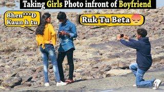 Taking GIRL'S Photo In Front Of Boyfriend | Pranks in india