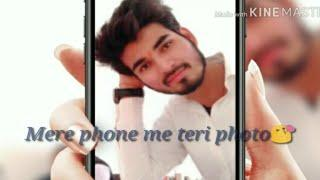 Mere Phone Me Teri Photo ???? || Love Status ||