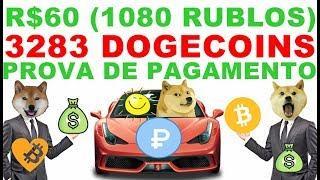 R$60 (1080 RUBLOS) 3283 DOGECOINS PROVA DE PAGAMENTO MOTOR MONEY A MELHOR MINERADORA DE RUBLOS 2018