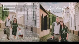 Andreea & Andrei -SA FIM GATA! |demo album| 2018