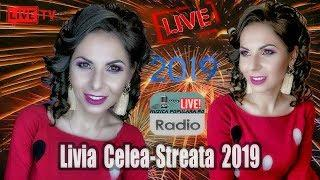LIVIA CELEA STREATA - CEL MAI NOU COLAJ LIVE 2019 MUZICA DE PETRECERE HORA SI SARBA