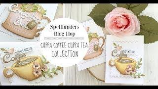 Spellbinders / Cuppa Coffee Cuppa Tea Collection by Sharon Sowell