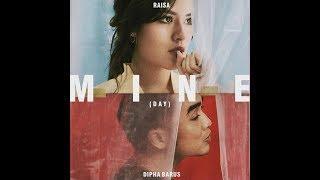 Raisa ft Dipha Barus - Mine (Day Night) Unofficial lyrik