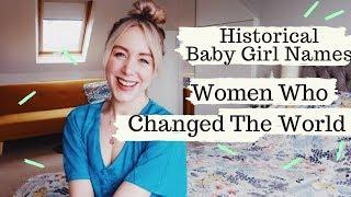 Historical Baby Girl Names - Women Who Changed The World | SJ STRUM
