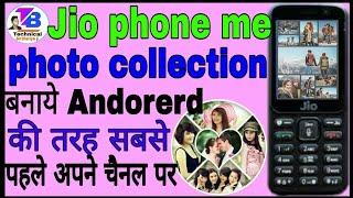 Jio phone me photo collection |Jio phone me photo colleg |jio |Jio phone|technical Birthariya ji
