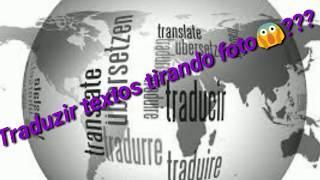 Traduzir textos tirando foto