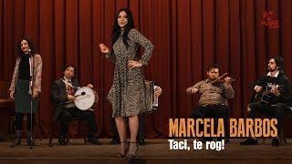 Marcela Barbos - Taci, te rog! [Official Video 2018]