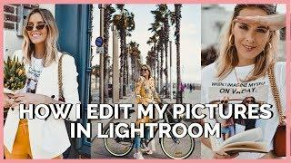 HOW I EDIT MY PICTURES IN LIGHTROOM | MODEROSA
