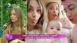 Teo Show (10.09.2018) - Oana Cosanzeana, sora Deliei, judecata pentru cum isi creste copilul!