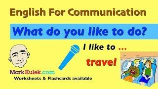 To + Infinitive Verb - I like to ...  | Talk About Likes | English For Communication - ESL