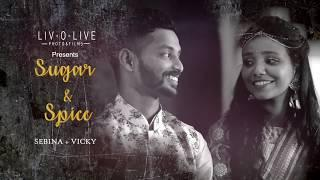 Sugar & Spice | Sebina + Vicky | Engagement Teaser