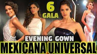 6a  Gala - MEXICANA UNIVERSAL - Evening Gown - GIRLS ON FIRE