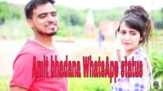 Amit bhadana WhatsApp status . Love and lover. Photo collection