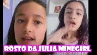 ROSTO DA JULIA MINEGIRL 2018