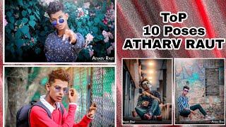 #atharvraut Top 10 best pose for Photography / PHOTOSHOOT | best poses 2019 | Instagram poses #top10