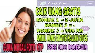 CAIR 505RB GRATIS, modal foto KTP.. FREE 1000 DOGECOIN.. AMBIL UANG GRATIS KALIAN GUYS!!!