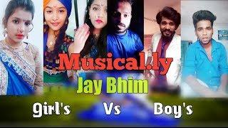 All Jay Bhim Girl's Vs Boy's Musical.ly | Part 2| Jay Bhim | Sagar Patil Official