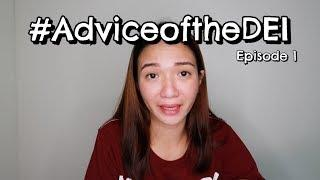 LOVE #AdviceoftheDEI (Episode 1) + GIVEAWAY!!!!