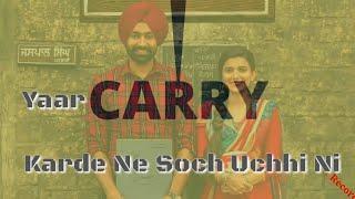 New Status Video ਯਾਰ Carry ਕਰਦੇ ਸੋਚ ਉੱਚੀ ਨੀ || Kheen Khaab Tarsem Jassar Lyrics Video